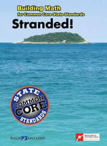 Stranded! : Building Math for Common Core State Standards - Walch Education