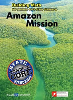 Amazon Mission : Amazon Mission - Walch Education