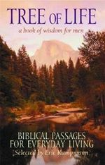 Tree of Life : A Book of Wisdom for Men - Eric Kampmann