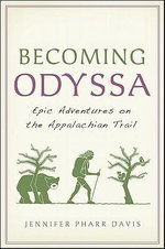 Becoming Odyssa - Jennifer Pharr Davis
