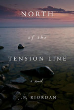 North of the Tension Line - J. F. Riordan