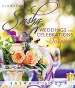 Signature Sasha : Weddings and Celebrations to Inspire - Sasha Souza