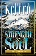Strength of Soul - W. Phillip Keller