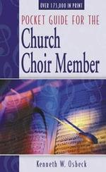 Pocket Guide for the Church Choir Member - K.W. Osbeck