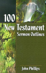 100 New Testament Sermon Outlines : Warlords and Rebels In the Balkans - John Phillips