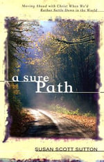 A Sure Path - Susan Scott Sutton
