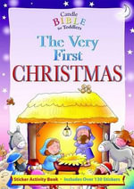 The Very First Christmas : Candle Bible for Toddlers - Juliet David
