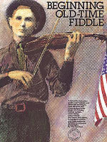 Beginning Old-Time Fiddle - Alan Kaufman