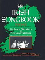 The Irish Songbook : 75 Songs from the Clancy Brothers - Joy Graeme