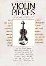 Violin Pieces the Whole World Plays : Whole World Series - Music Sales Corporation