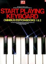 Start Playing Keyboard - Omnibus Edition : Start Playing... - Peter Lavender