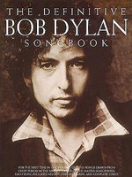 The Definitive Dylan Songbook : Bob Dylan - Bob Dylan