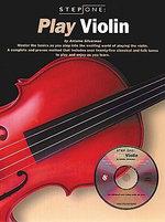 Step One : Play Violin - Antoine Silverman