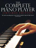 The Complete Piano Player : Books 1,2,3,4, and 5 - Kenneth Baker