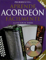 Primer Nivel : Acordeon (Level One : Accordion) with CD (Audio) :  Acordeon (Level One : Accordion) with CD (Audio) - Music Sales Corporation