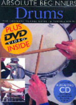 Absolute Beginners Drums : Drums + DVD/CD - Dave Zubraski