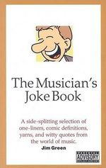 The Musician's Joke Book - Jim Green