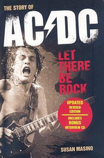 Let There Be Rock : The Story of AC/DC - Susan Masino