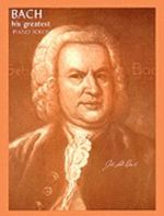 Bach : His Greatest Piano Solos - Alexander Shealy