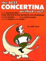 The Best Concertina Method Yet : Concertina - Bob Kail