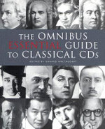 The Omnibus Esssential Guide To Classical CDs - Geraud MacTaggart