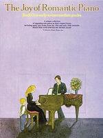 The Joy of Romantic Piano - Book 1 : Piano Solo - Music Sales Corporation