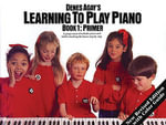 Learning to Play Piano Book 1 - Primer : Learning to Play Piano - Music Sales Corporation