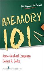 Memory 101 - James M. Lampinen