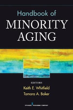 Handbook of Minority Aging : The Meaning of Early Recollections in Life - Keith Whitfield