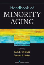 Handbook of Minority Aging - Keith Whitfield