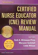 Certified Nurse Educator (CNE) Review Manual : Second Edition - Ms. Ruth Wittmann-Price