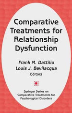 Comparative Treatments for Relationship Dysfunction : SPRINGER - Frank M. Dattilio