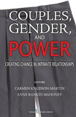 Gender and Power in Couple Relationships : Implications for Multi-cultural Practice