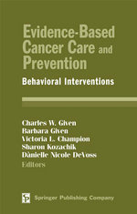 Evidence-Based Cancer Care and Prevention : Behavioral Interventions