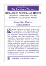 Research in Nursing and Health : Understanding and Using Quantitative and Qualitative Methods - Carol Noll Hoskins