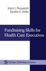 Fundraising Skills For Health Care Executives - Joyce J. Fitzpatrick
