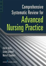 Comprehensive Systematic Review as the Basis for Evidence-Based Nursing Practice : Springer Ser. - Cheryl Holly