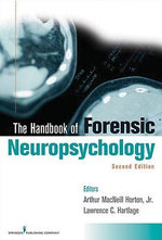 Handbook of Forensic Neuropsychology, Second Edition