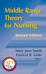 Middle Range Theory for Nursing : SPRINGER - Mary Jane Smith