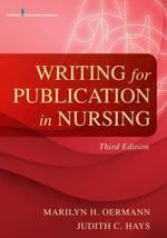 Writing for Publication in Nursing, Third Edition - RN Marilyn H. Oermann PhD