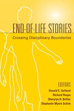 End-Of-Life Stories : Crossing Disciplinary Boundaries