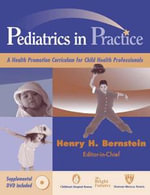 Pediatrics in Practice : A Health Promotion Curriculum for Child Health Professionals