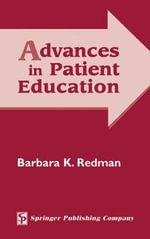 Advances in Patient Education : SPRINGER - Barbara Klug Redman