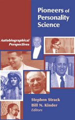 Pioneers of Personality Science : Autobiographical Perspectives
