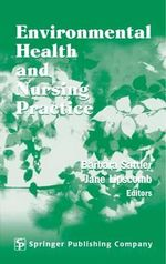 Environmental Health and Nursing Practice : SPRINGER - Jane Lipscomb