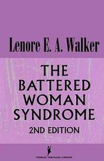 Battered Woman Syndrome, The : 2nd Edition - Lenore Walker