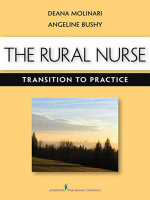 The Rural Nurse : Transition to Practice