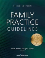 Family Practice Guidelines : Third Edition