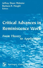 Critical Advances in Reminiscence Work : From Theory to Application