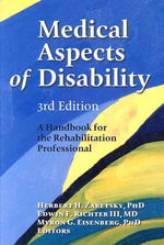 Medical Aspects of Disability : A Handbook for the Rehabilitation Professional